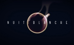 NUIT BLANCHE - A NIGHT AWAY